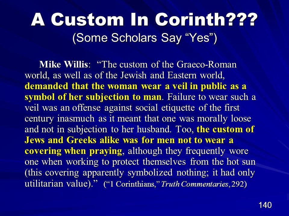 140 A Custom In Corinth .
