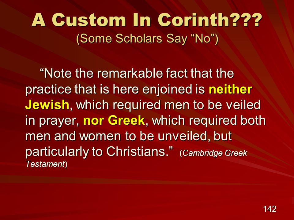 142 A Custom In Corinth .