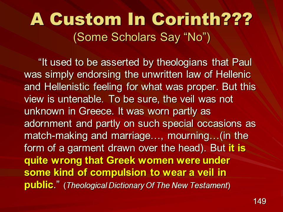 149 A Custom In Corinth .