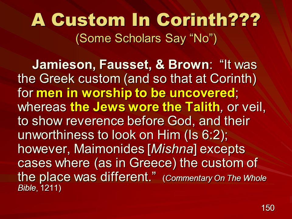 150 A Custom In Corinth .