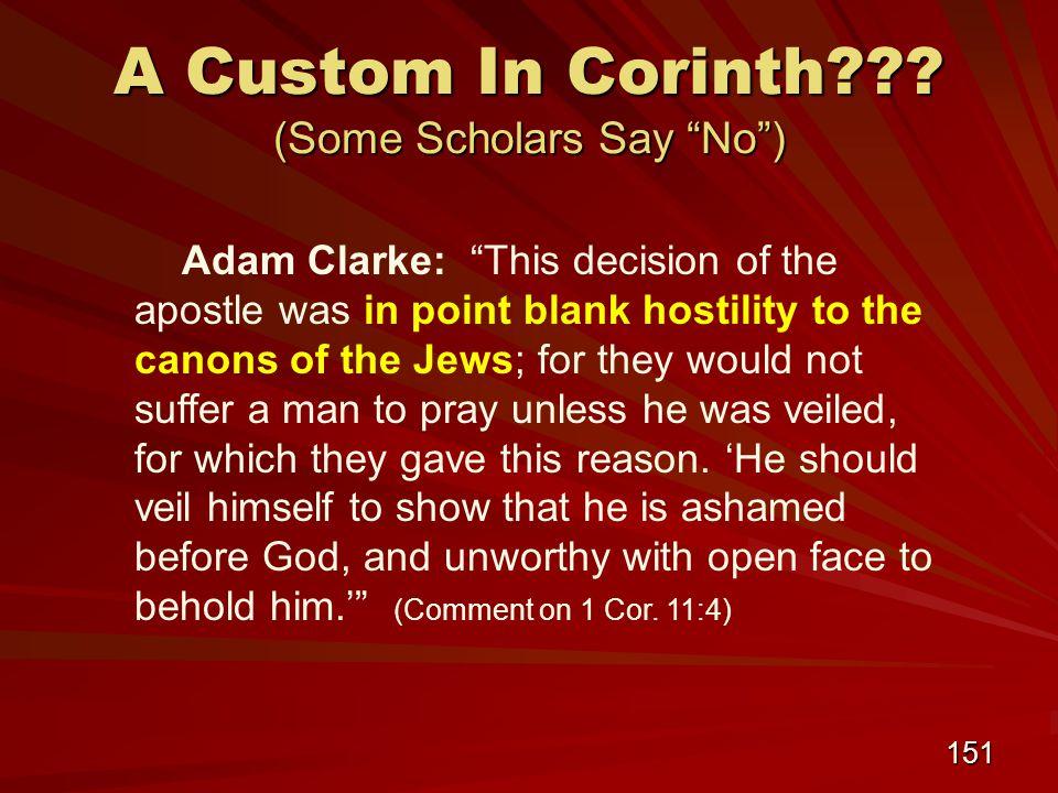 151 A Custom In Corinth .