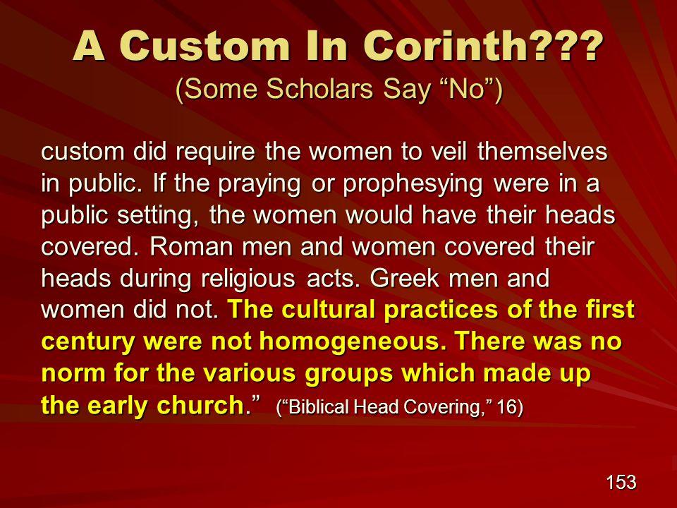 153 A Custom In Corinth .