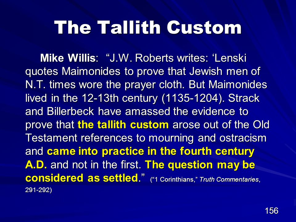 156 The Tallith Custom Mike Willis: J.W.