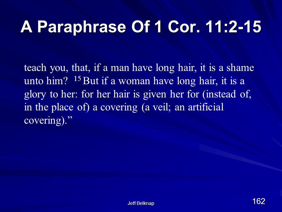 Jeff Belknap 162 A Paraphrase Of 1 Cor.