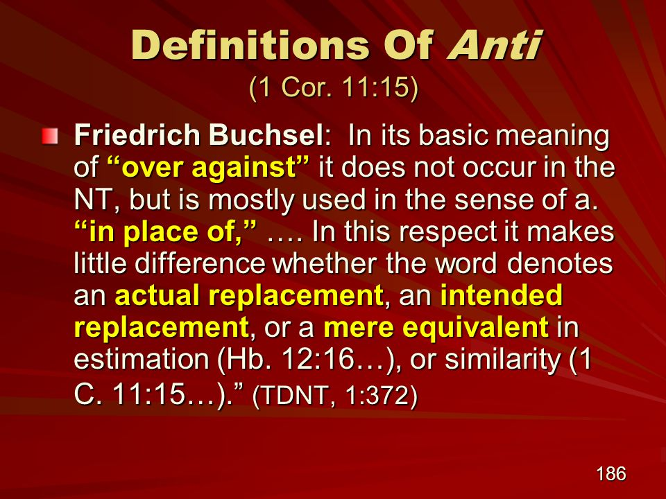 186 Definitions Of Anti (1 Cor.