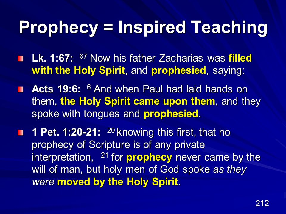 212 Prophecy = Inspired Teaching Lk.
