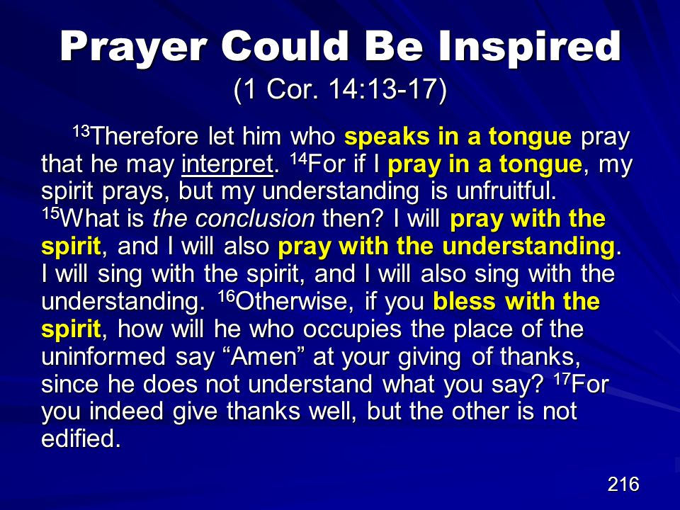 216 Prayer Could Be Inspired (1 Cor.