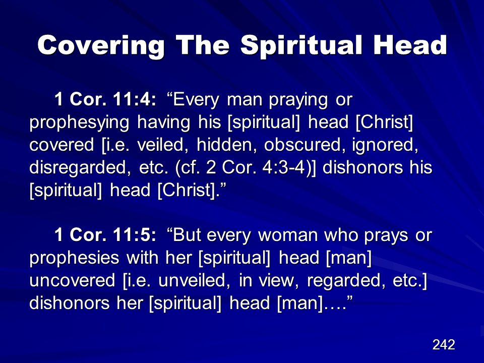 242 Covering The Spiritual Head 1 Cor.
