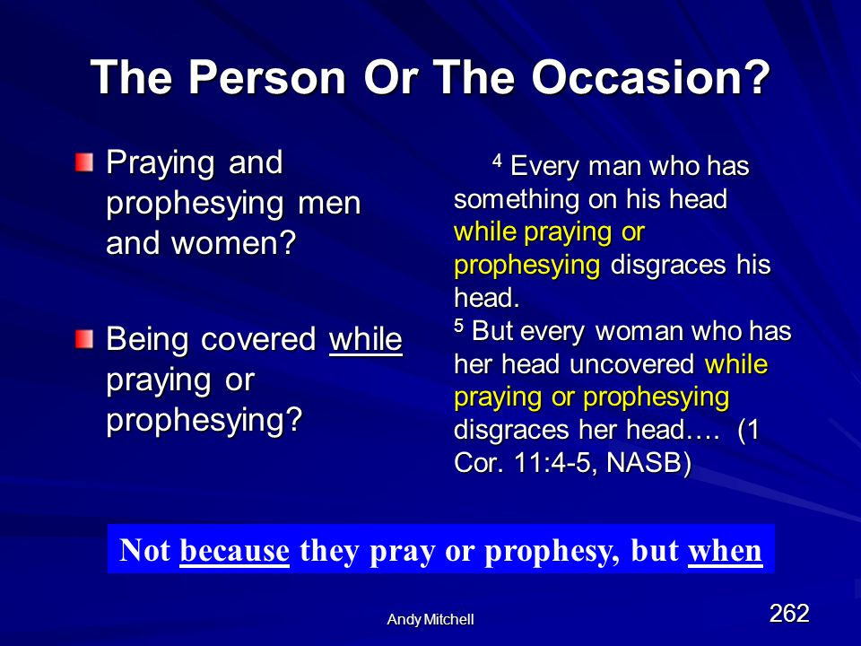 Andy Mitchell 262 The Person Or The Occasion. Praying and prophesying men and women.