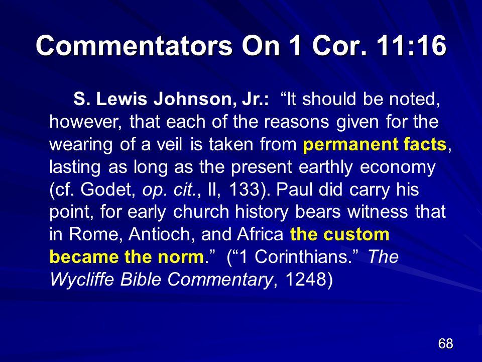 68 Commentators On 1 Cor. 11:16 S.