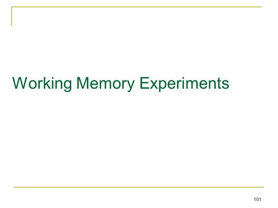 101 Working Memory Experiments