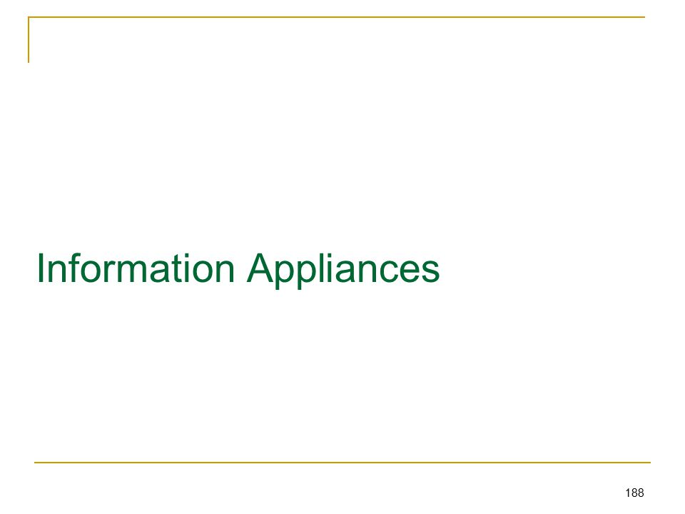 188 Information Appliances