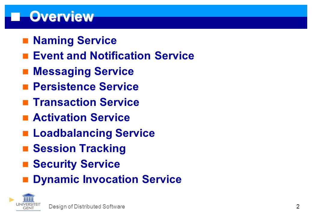 Design of Distributed Software 3.1 Naming Service