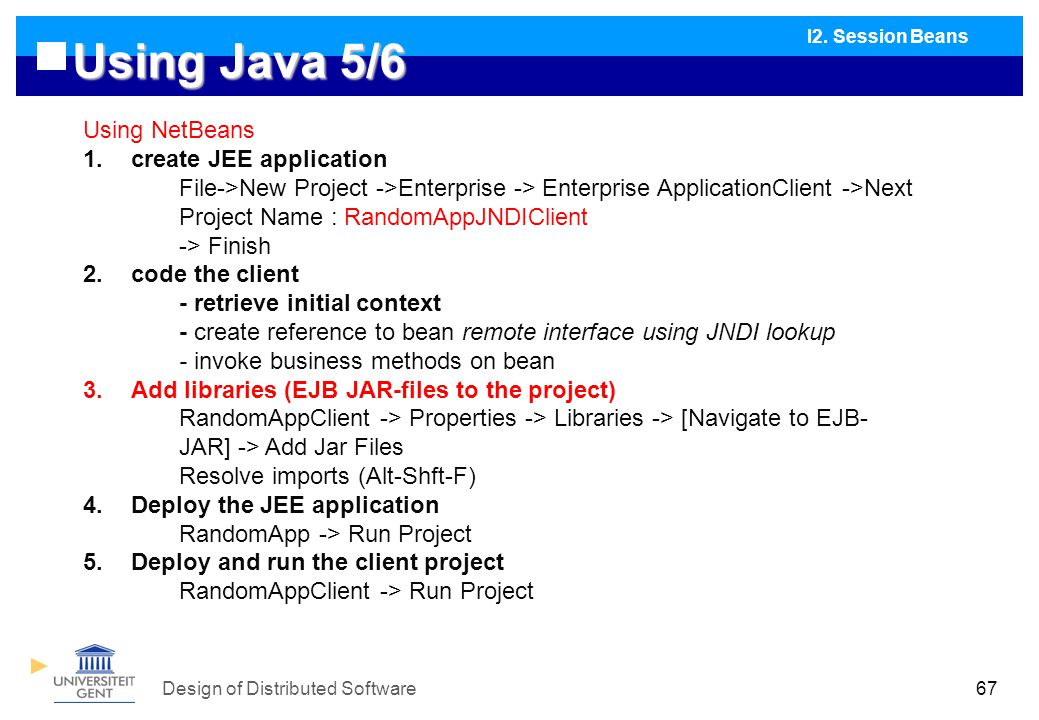 Design of Distributed Software67 Using Java 5/6 I2.