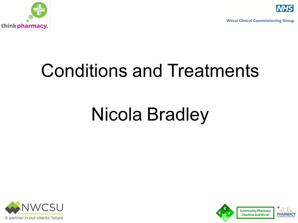 Conditions and Treatments Nicola Bradley