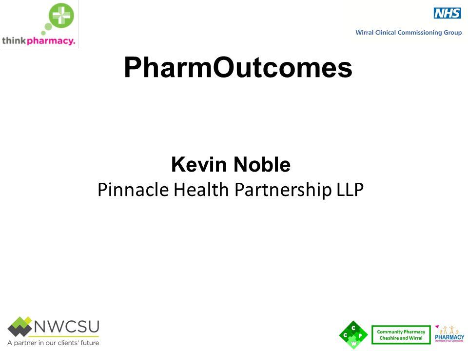 PharmOutcomes Kevin Noble Pinnacle Health Partnership LLP