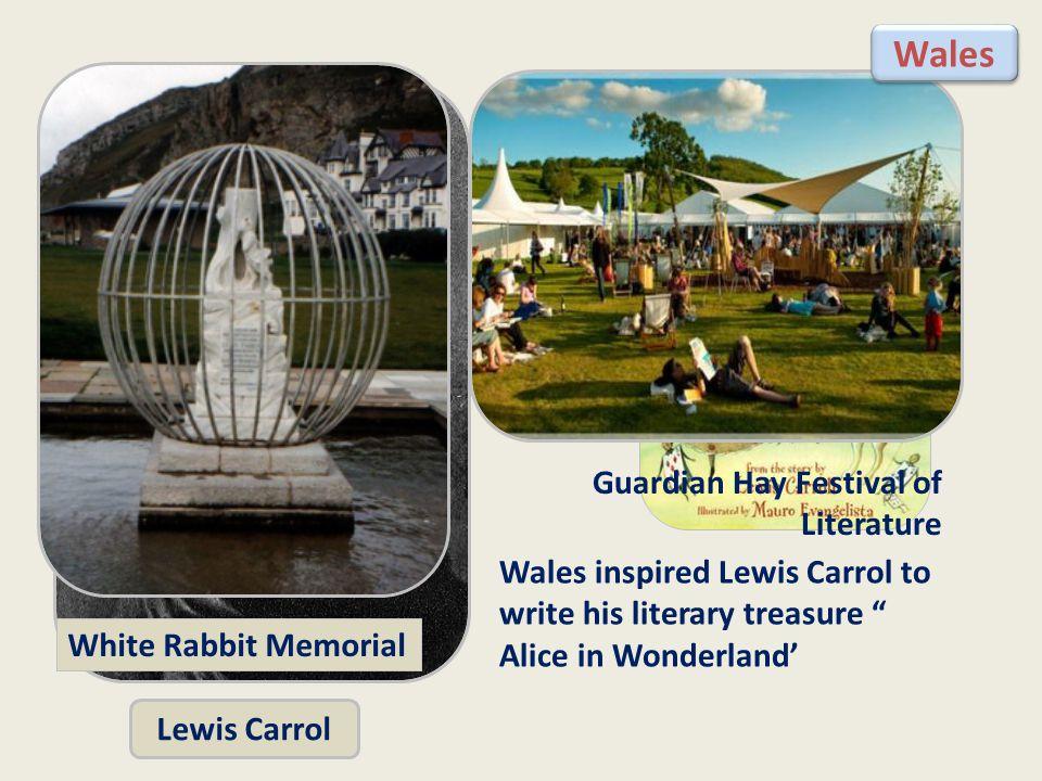 Wales inspired Lewis Carrol to write his literary treasure Alice in Wonderland' Lewis Carrol White Rabbit Memorial Guardian Hay Festival of Literature Wales