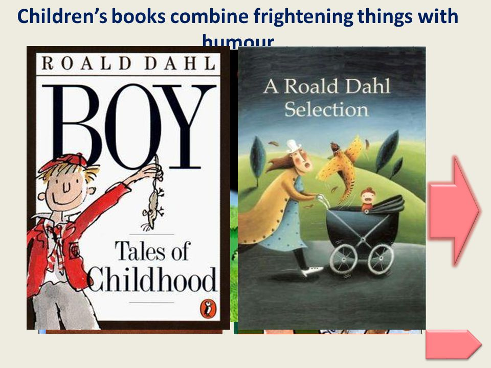 Children's books combine frightening things with humour