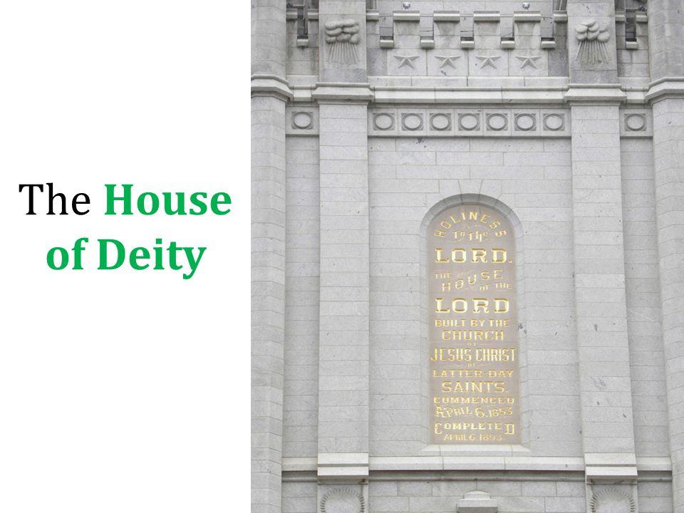 The House of Deity