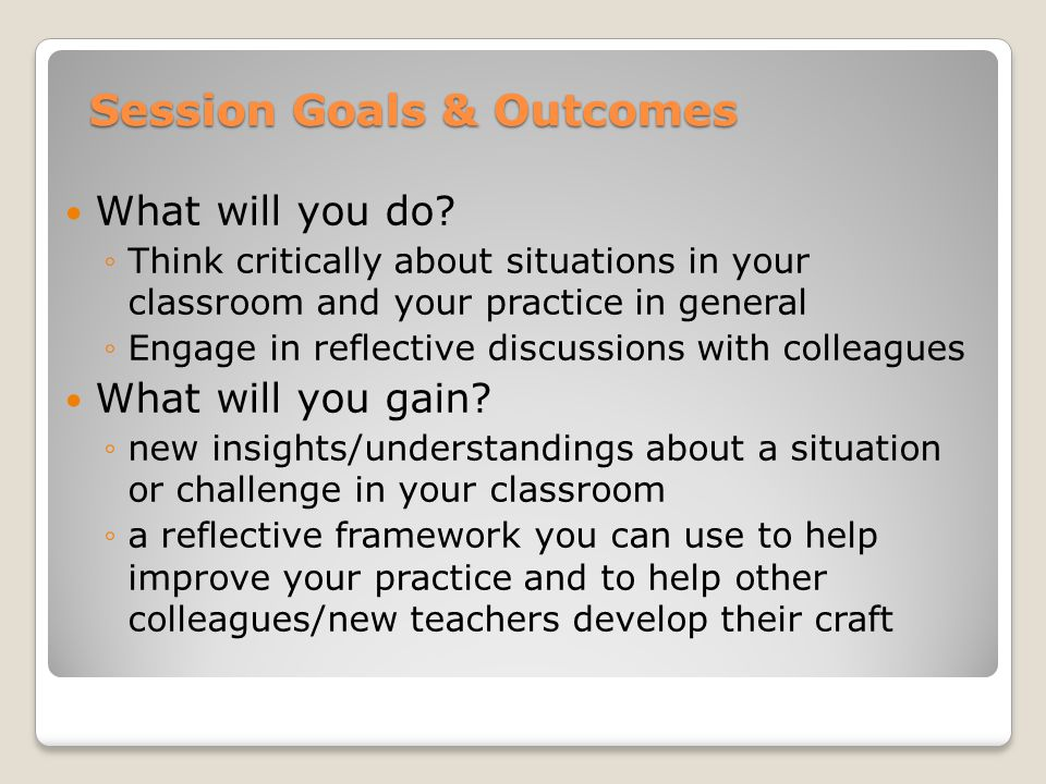 Session Goals & Outcomes What will you do.