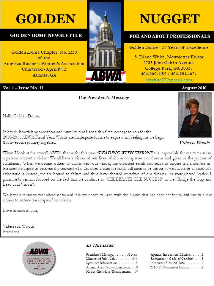 GOLDEN DOME NEWSLETTER GOLDENNUGGET Golden Dome – 37 Years of Excellence S. Diane White, Newsletter Editor 1735 John Calvin Avenue College Park, GA 30