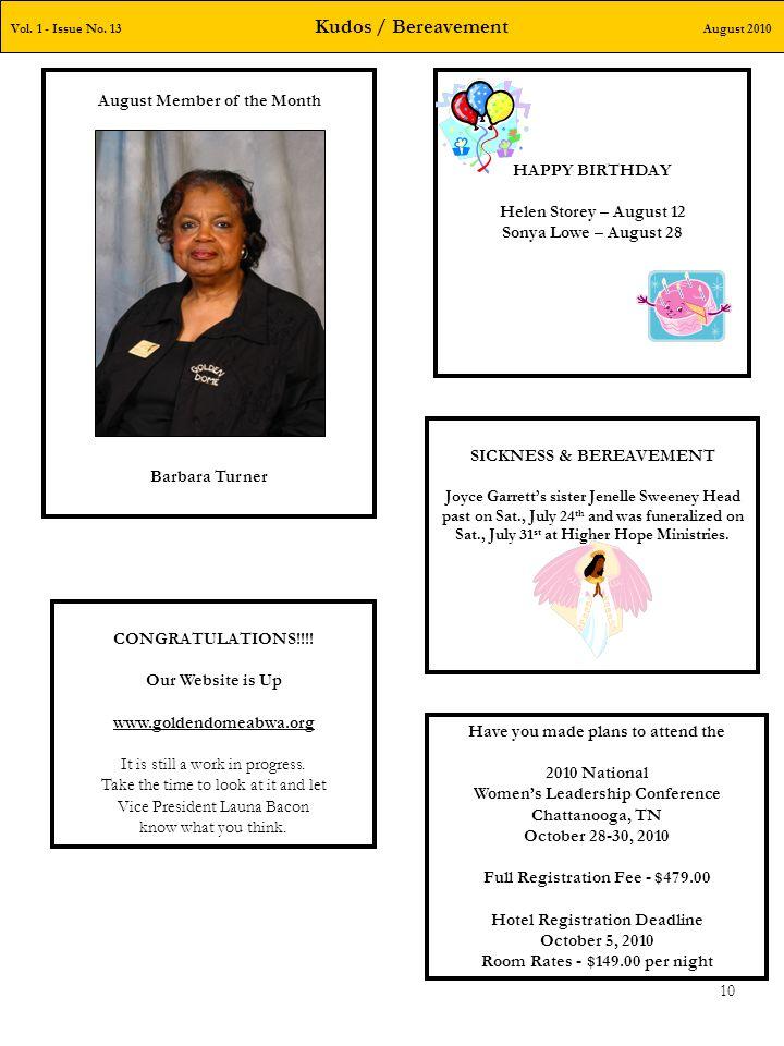 Vol. 1 - Issue No. 13 Kudos / Bereavement August 2010 10 HAPPY BIRTHDAY Helen Storey – August 12 Sonya Lowe – August 28 SICKNESS & BEREAVEMENT Joyce G