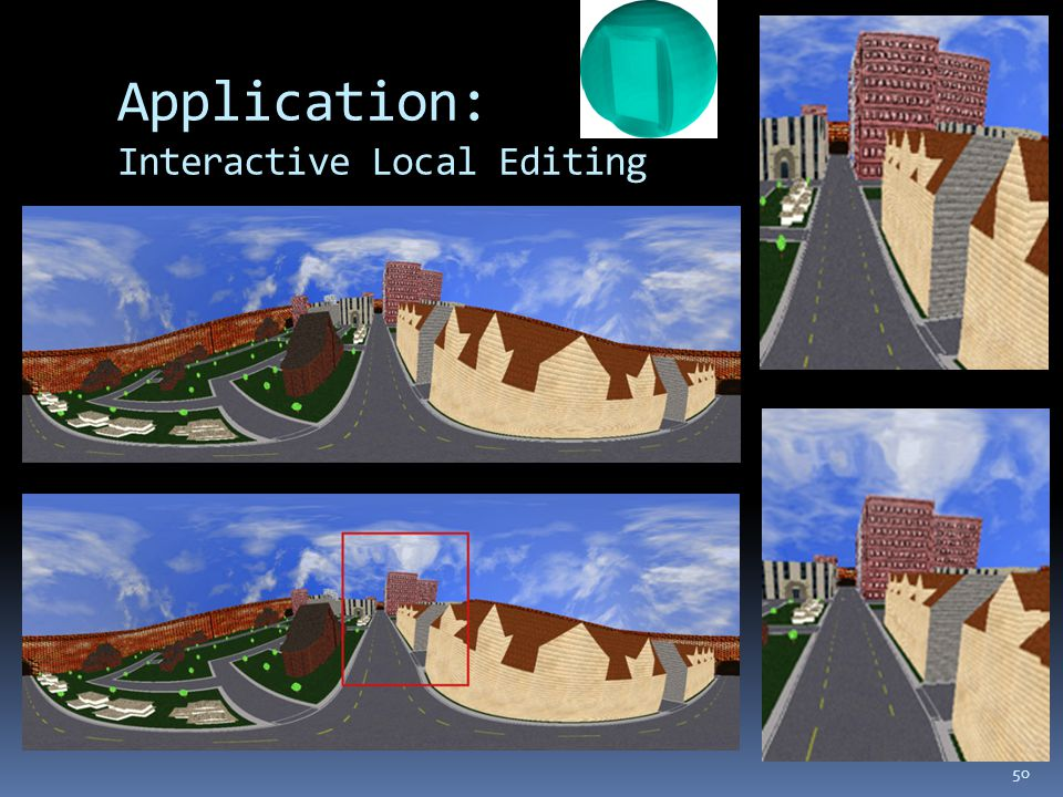 Application: Interactive Local Editing 50