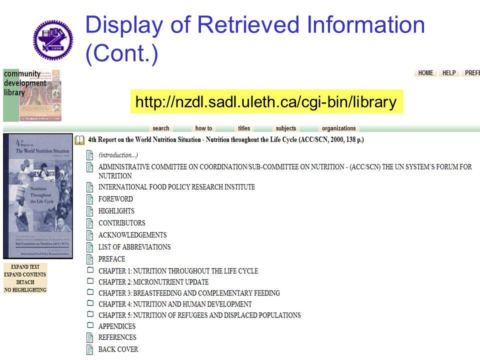 Display of Retrieved Information (Cont.) http://nzdl.sadl.uleth.ca/cgi-bin/library