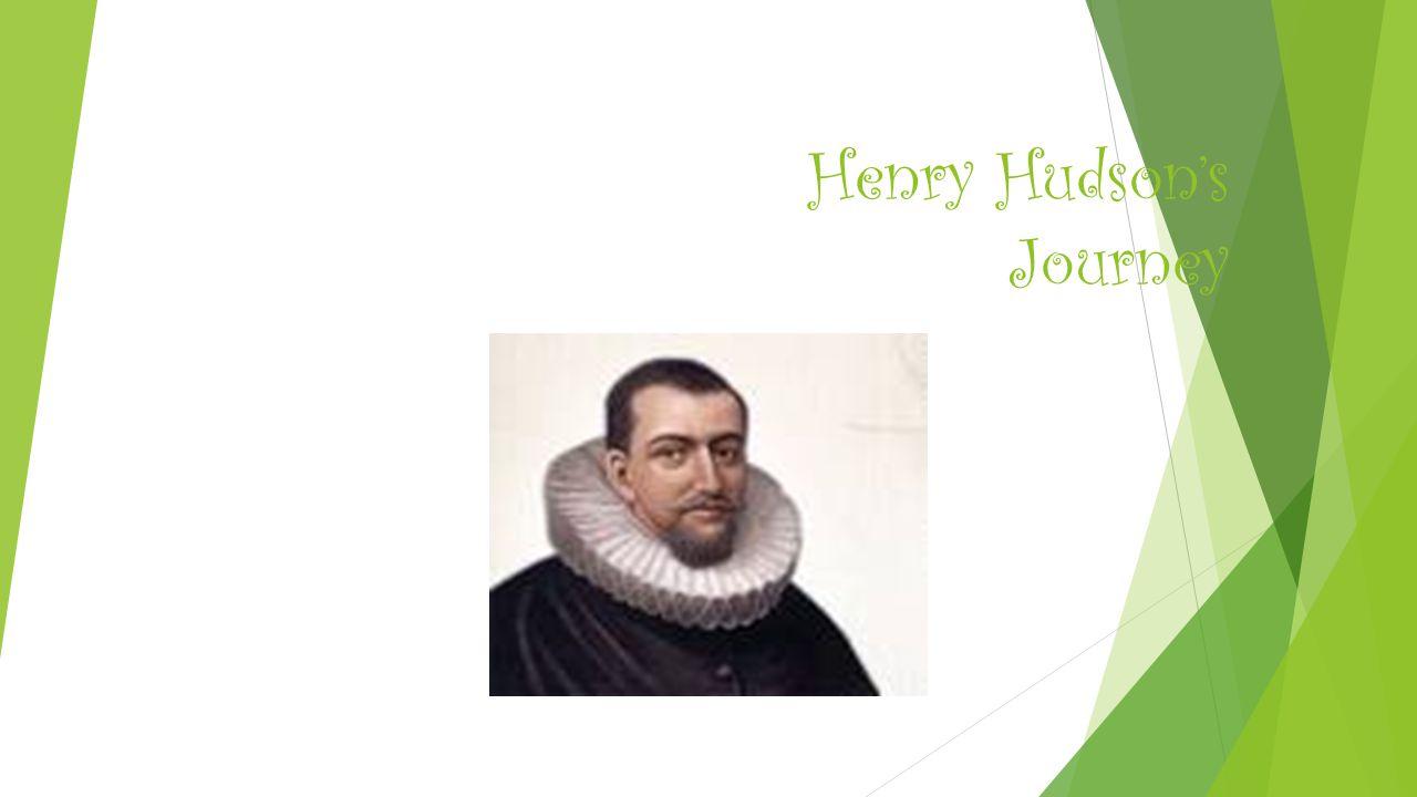 Henry Hudson's Journey