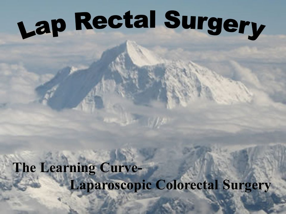 The Learning Curve- Laparoscopic Colorectal Surgery