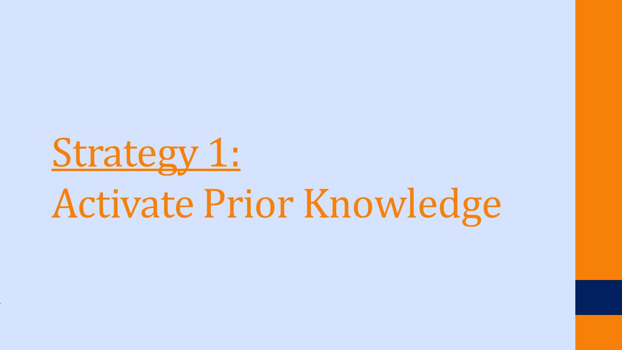 Strategy 1: Activate Prior Knowledge