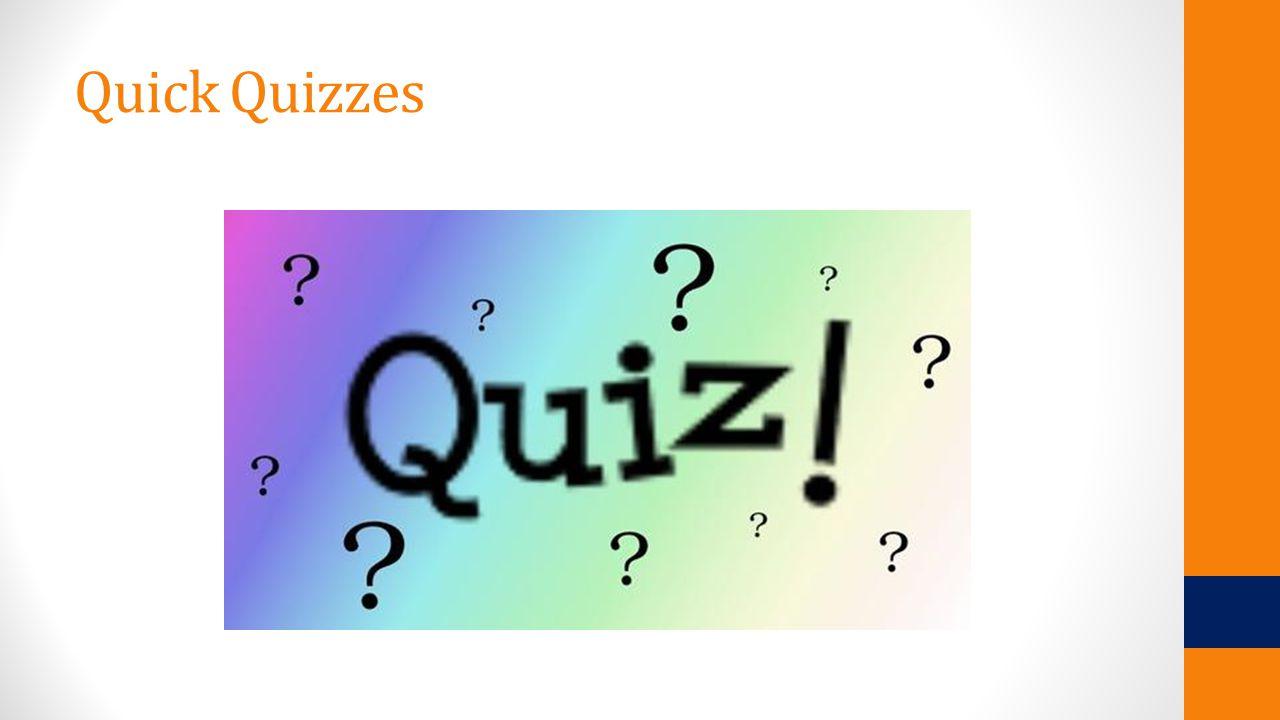 Quick Quizzes