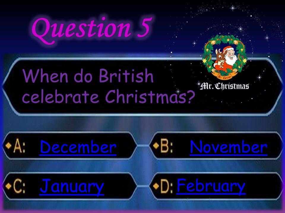 When do British celebrate Christmas December January November February