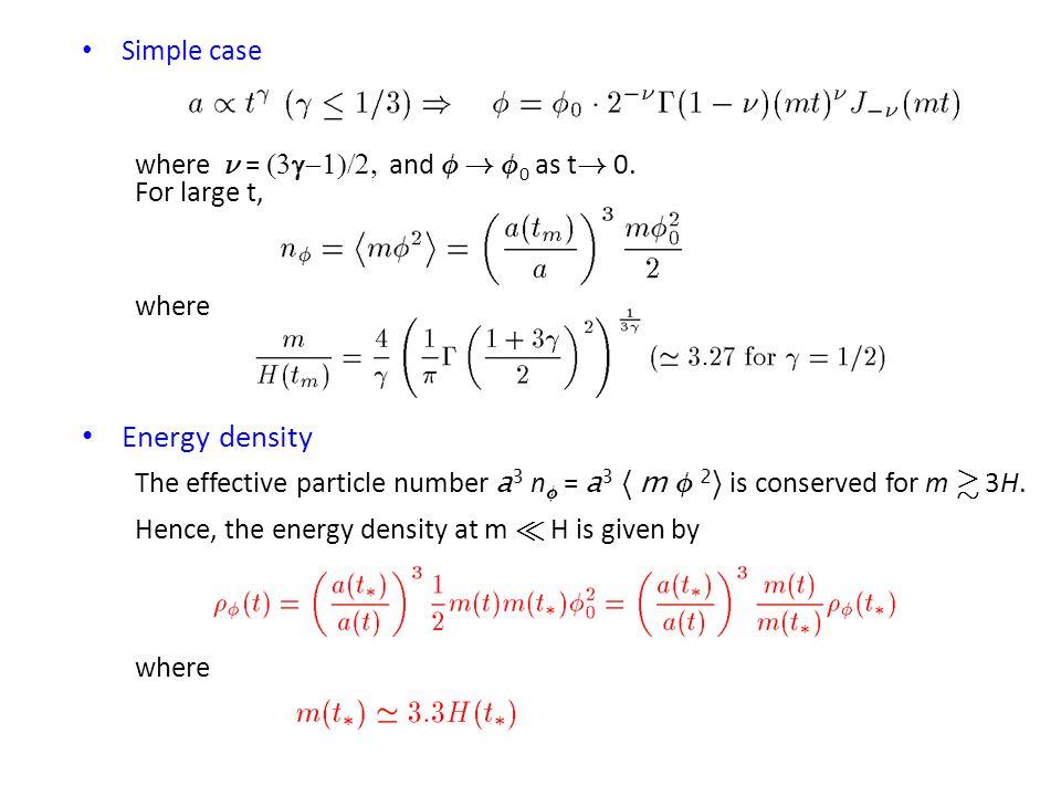 Simple case where º =  and Á . Á 0 as t .