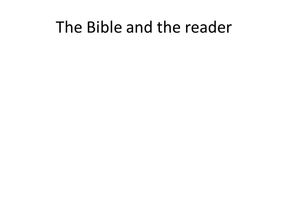 The Bible and the reader