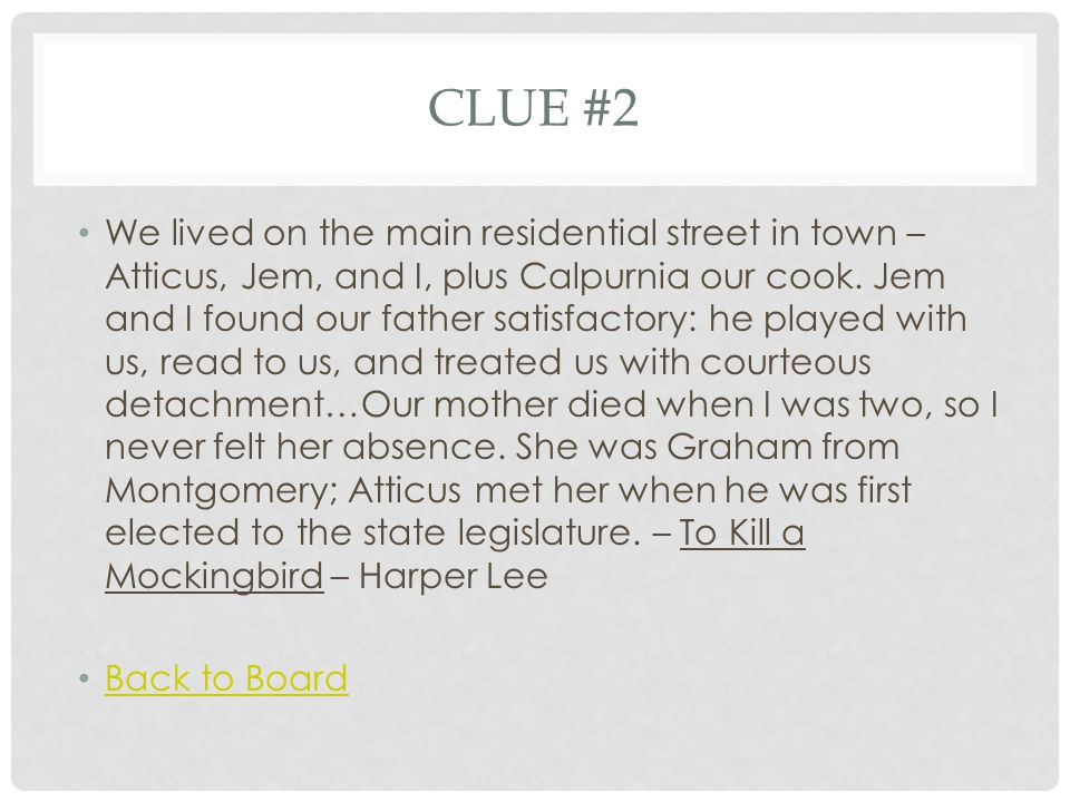CLUE #3 Marilla's lips twitched understandingly.She had expected Mrs.
