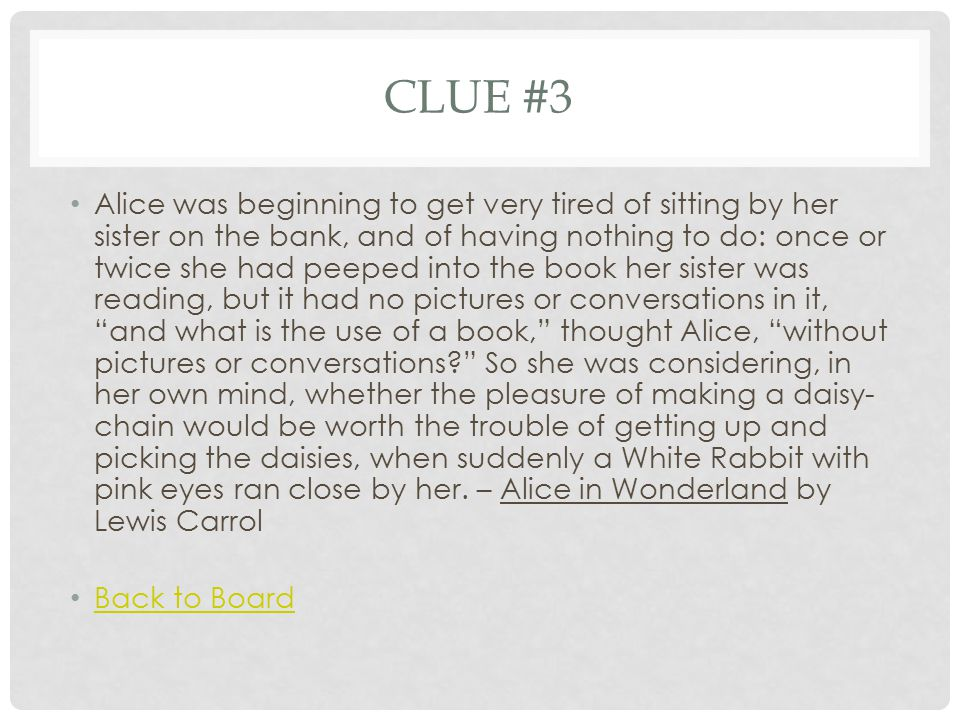 CLUE #4 Mary Maloney was waiting for her husband to come home from work.