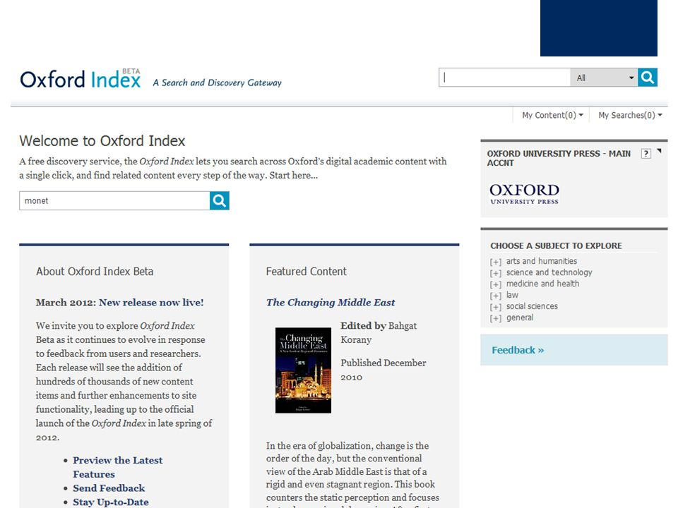 Oxford Index A Search and Discovery Gateway It offers a standardized description of every piece of Oxford content, in one place, and is also searchable from the web.