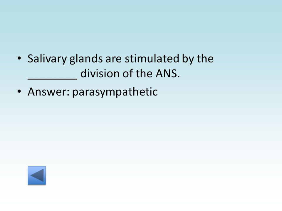 Answer: parasympathetic