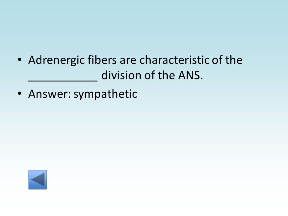 Answer: sympathetic