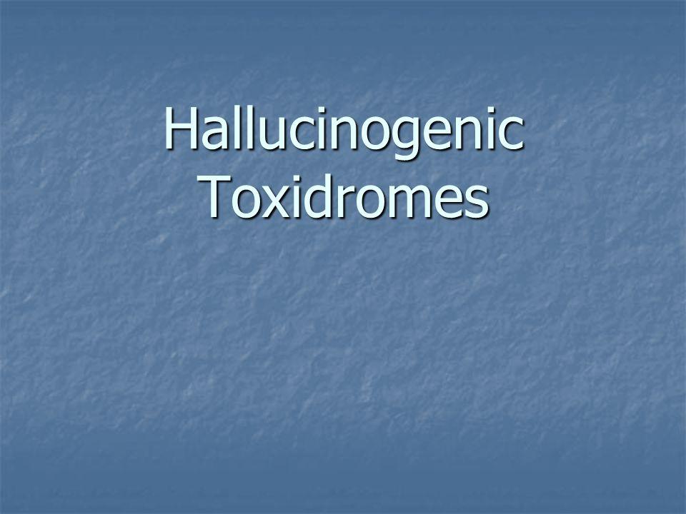 Hallucinogenic Toxidromes