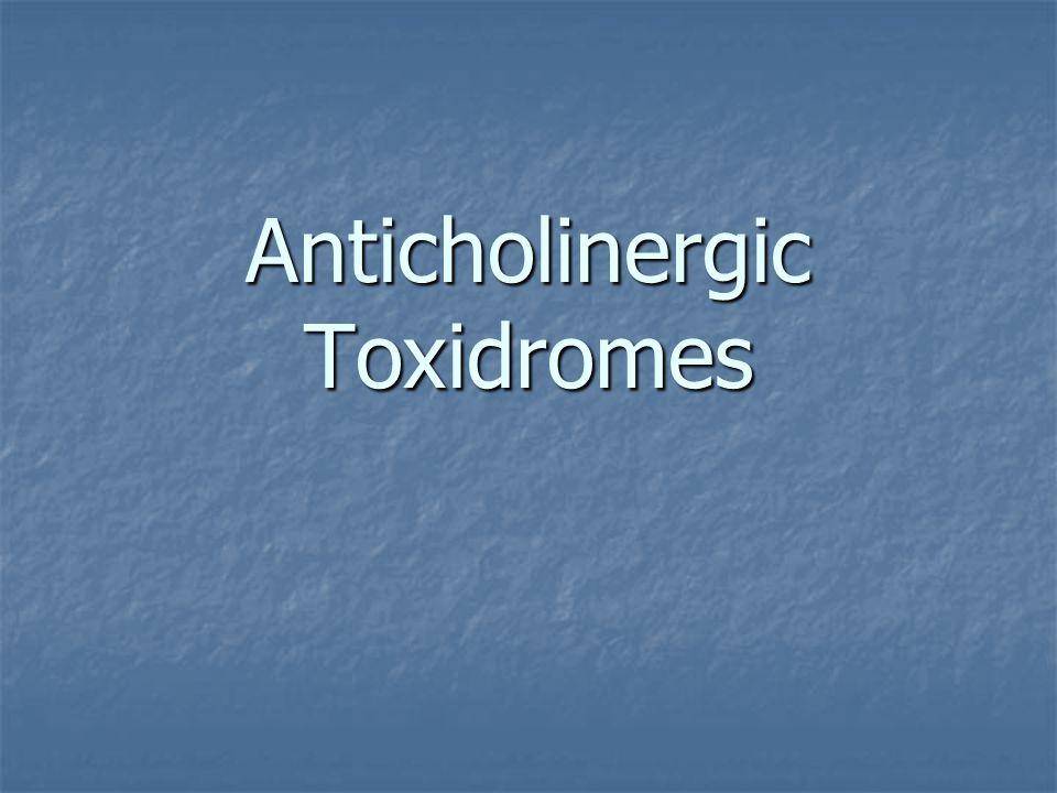 Anticholinergic Toxidromes