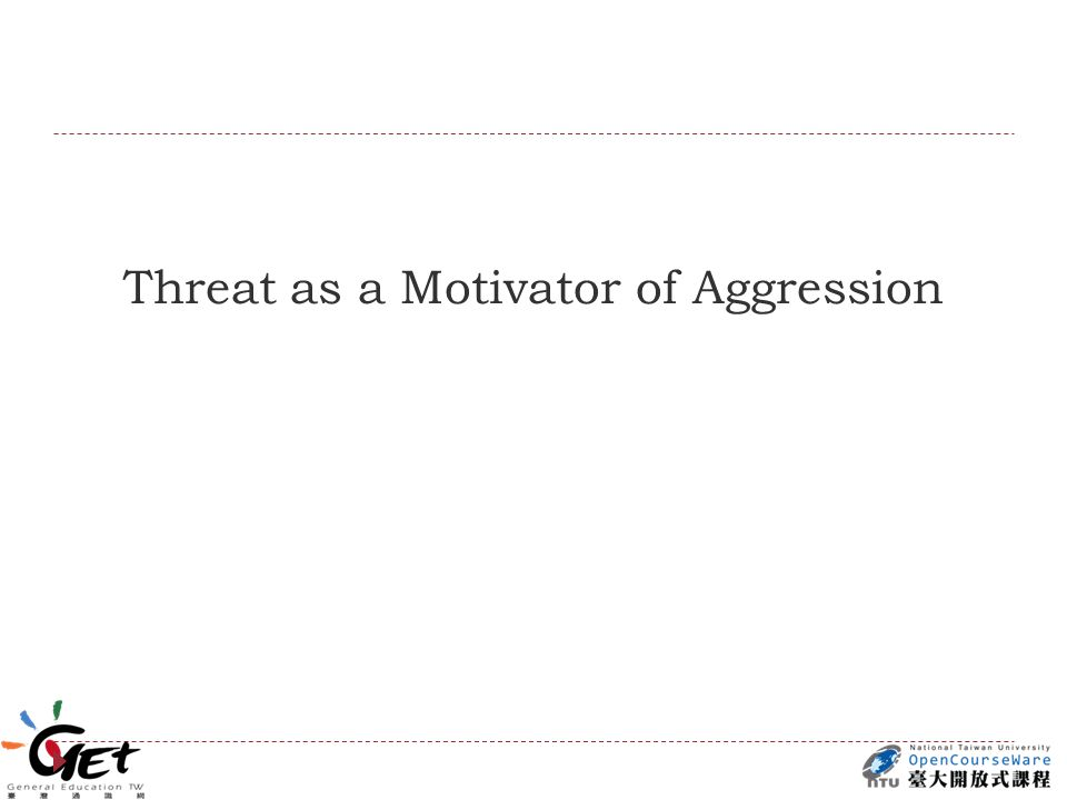 Threat as a Motivator of Aggression