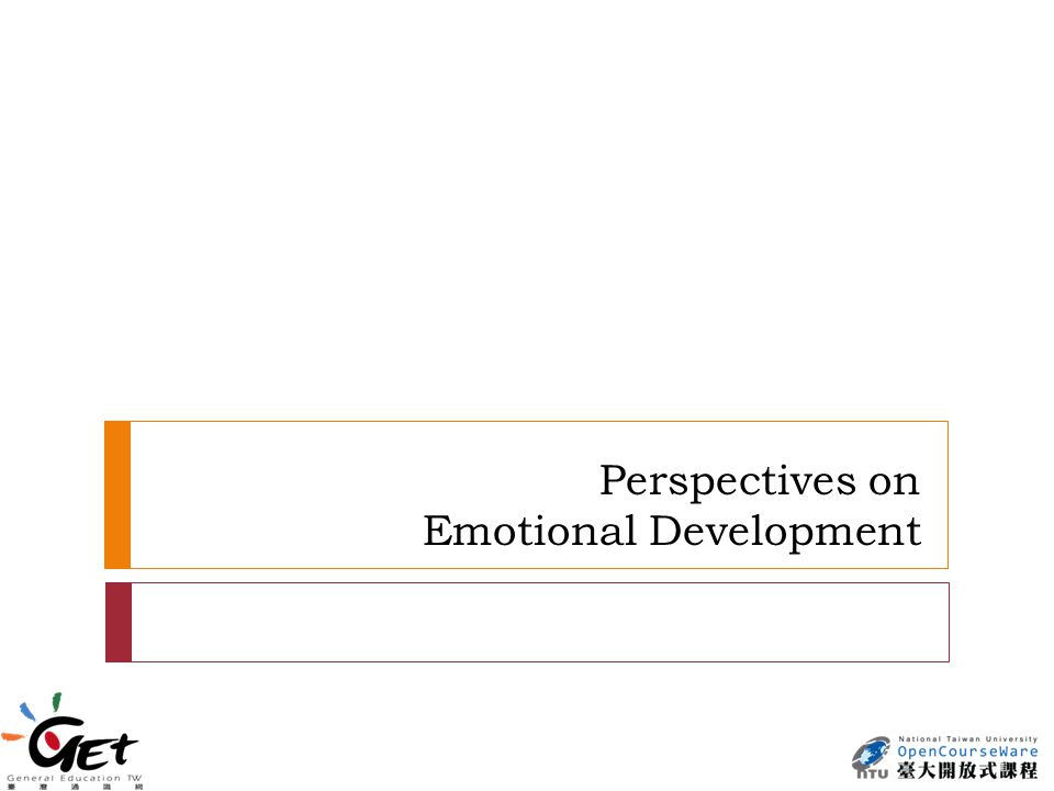 Perspectives on Emotional Development