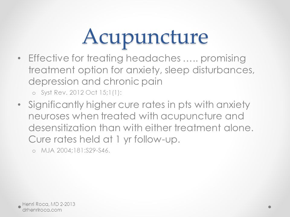 Acupuncture Acupuncture As effective as CBT in PTSD with persistent effects at 3 mo follow up o J Nerv Ment Dis.