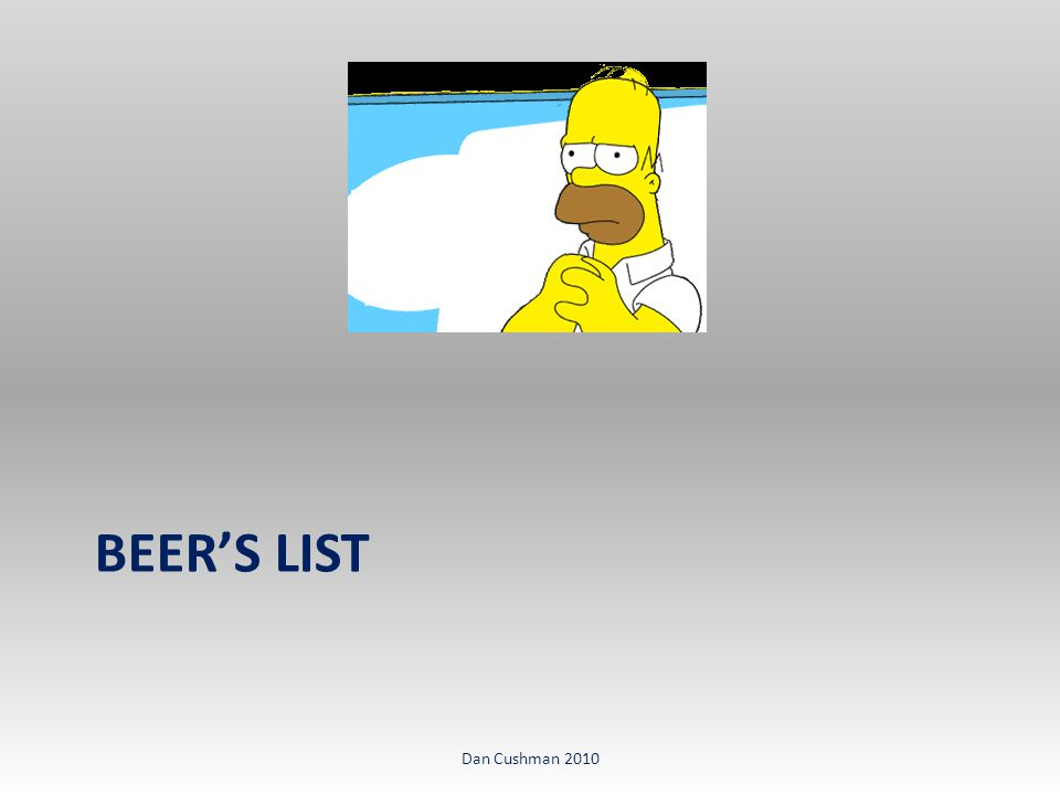 BEER'S LIST Dan Cushman 2010
