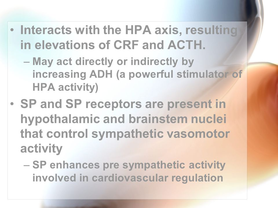 Interacts with the HPA axis, resulting in elevations of CRF and ACTH.