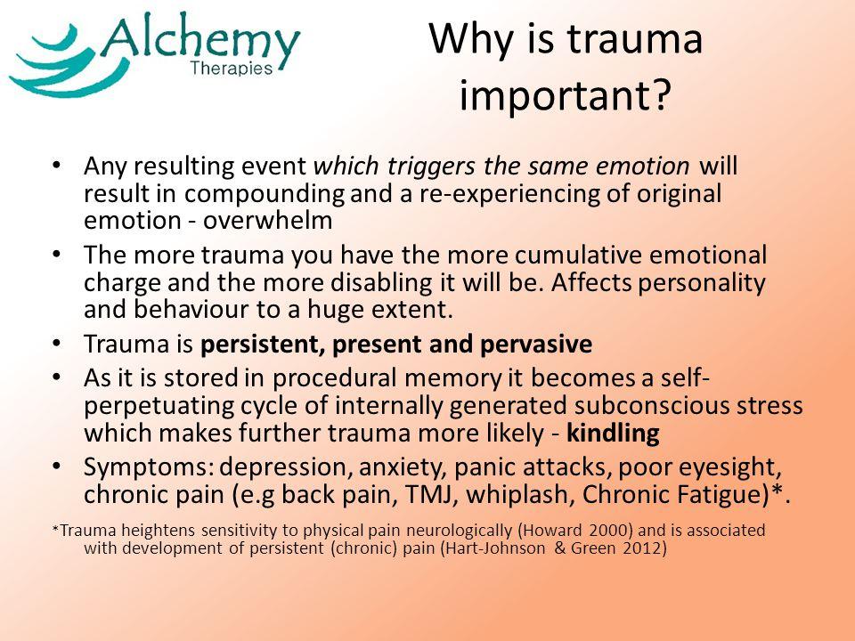 Why is trauma important.