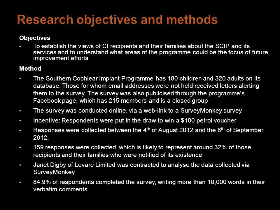 Objectives To establish the views of CI recipients and their families about the SCIP and its services and to understand what areas of the programme could be the focus of future improvement efforts Method The Southern Cochlear Implant Programme has 180 children and 320 adults on its database.