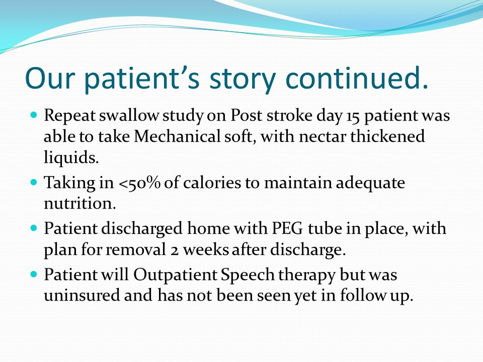 Our patient's story continued.